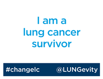 I am a lung cancer survivor