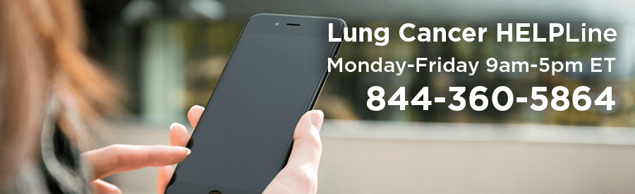 Lung Cancer HELPLine, 844-360-5864